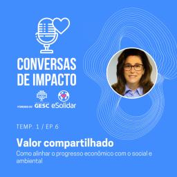 PODCAST_CONVERSAS_DE_IMPACTO_TEMP1_EP6
